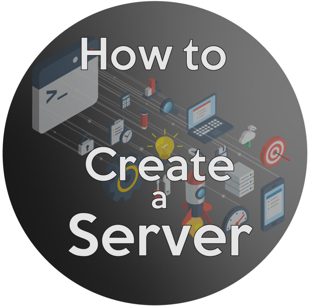 How to create a server