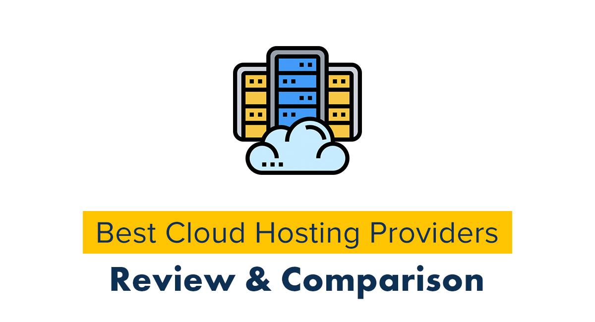 Best Cloud Hosting Providers