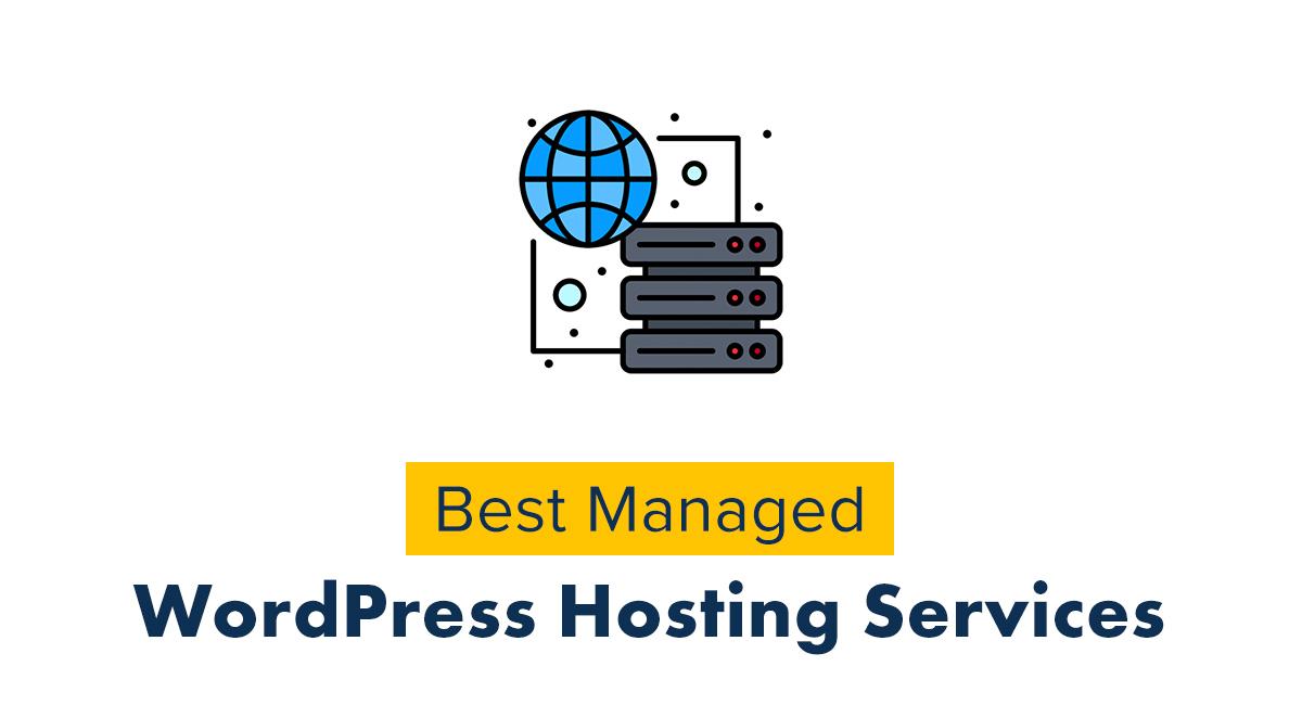 Best Managed WordPress Hosting Services