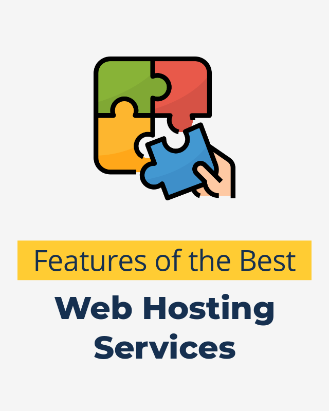 Best Features of the Best Web Hosting Services